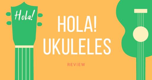 Hola! Ukulele Reviews