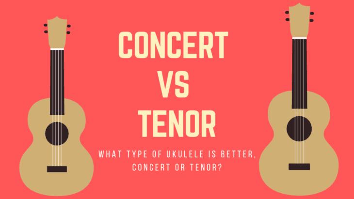 Concert vs Tenor Ukulele